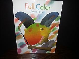 Full Color * S I G N E D * - FIRST EDITION -: Delessert, Etienne