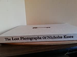 The Lost Photographs of Nicholas Kases ** SIGNED**
