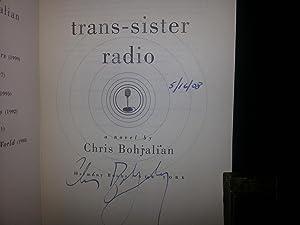 Trans-Sister Radio ** S I G N E D **: Bohjalian, Chris
