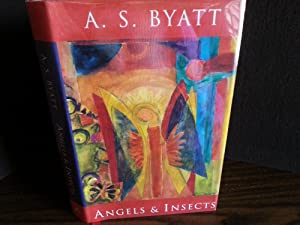 Angels & Insects * SIGNED * (FIRST EDITION): Byatt, A. S.