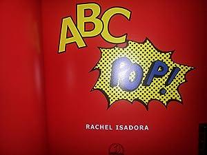 A B C POP ! (FIRST EDITION): Isadora, Rachel