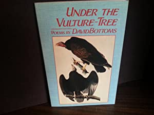 Under The Vulture-Tree - Poems ** S I G N E D ** 2X: Bottoms, David