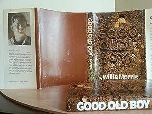 Good Old Boy: A Delta Boyhood (FIRST EDITION): Morris, Willie