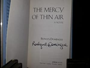The Mercy of Thin Air * S I G N E D * (FIRST EDITION): Domingue, Ronlyn
