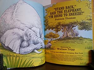 """Stand Back"""" Said the Elephant, """"I'm Going To Sneeze!"""": Thomas, Patrica (..."""