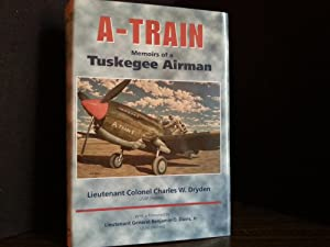 A-TRAIN: Memoirs of a Tuskegee Airman * SIGNED *