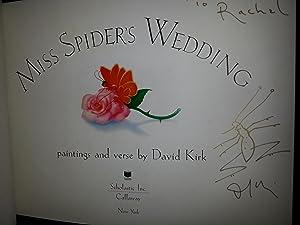 Miss Spider's Wedding ** S I G N E D **: Kirk, David