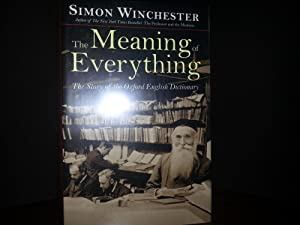 The Meaning of Everything * SIGNED *: Winchester, Simon