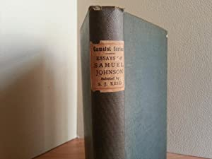 The Essays of Samuel Johnson, Selected From THE RAMBLER, 1750-1752; The ADVENTURER, 1753 and The ...