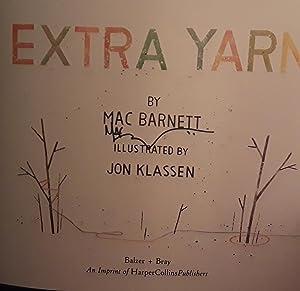 Extra Yarn ** S I G N E D ** (FIRST EDITION): Barnett, Mac