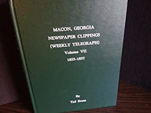 Macon, Georgia Newspaper Clippings (Weekly Telegraph) 1855 - 1857: Evans, Tad