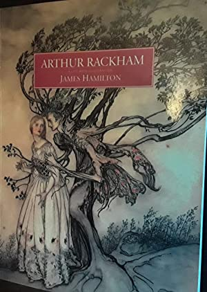 ARTHUR RACKHAM, A Life with Illustration