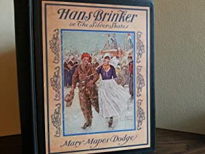 HANS BRINKER or The Silver Skates: DODGE, Mary Mapes