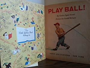 Play Ball ! (FIRST EDITION): Verral, Charles Spain
