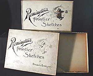 Remington's Frontier Sketches [in Box}: Remington, Frederic); Rowe, George S. (introduction)