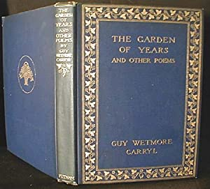 The Garden of Years and Other Poems: Parrish, Maxfield); Carryl, Guy Wetmore