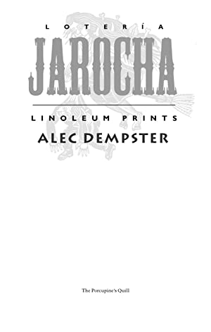Loteria Jarocha: Alec Dempster