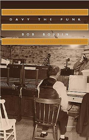 Davy the Punk: Bob Bossin