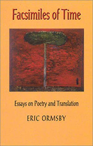 Facsimiles of Time: Essays on Poetry and Translation