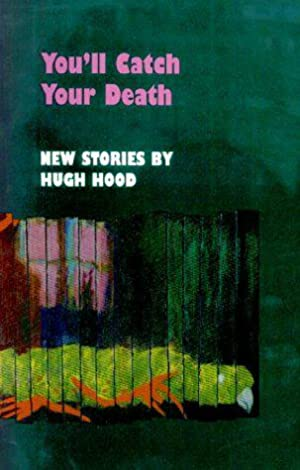 You'll Catch Your Death: Hood, H.