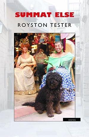 Summat Else: Tester, Royston