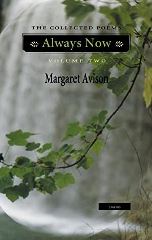 Always Now: The Collected Poems. Volume Two