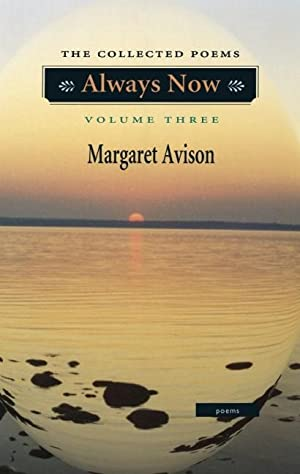 Always Now: The Collected Poems. Volume Three