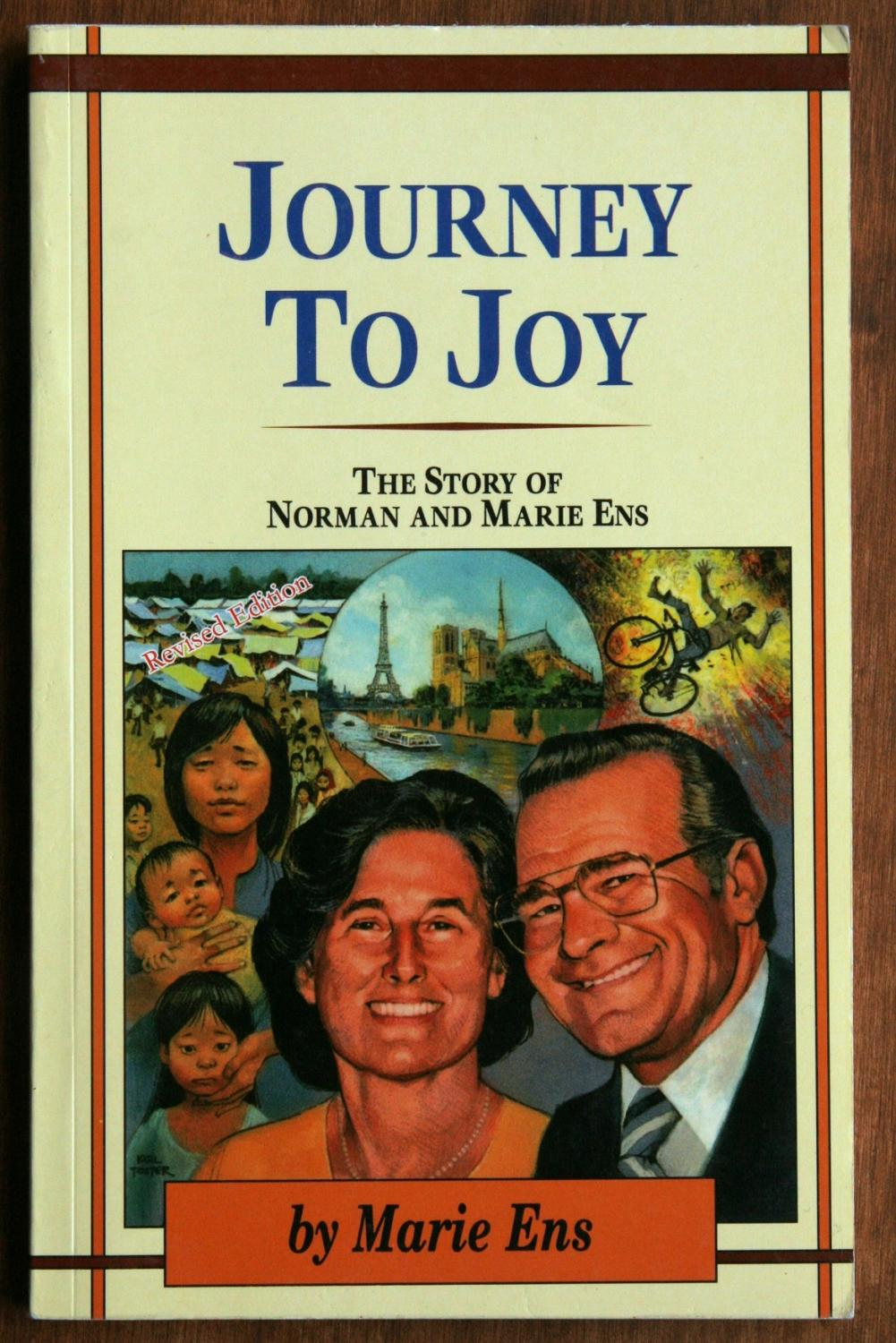 Journey To Joy: The Story Of Norman And Marie Ens Ens, Marie (signed) Fine Softcover