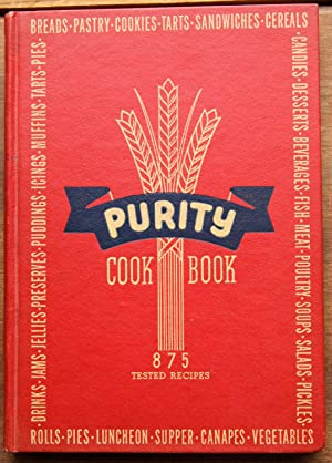 Purity Cook Book: 875 Trusted Recipies