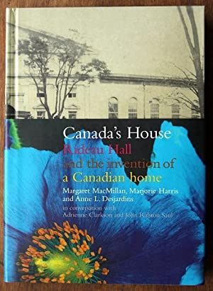 Canada's House Rideau Hall and the Invention of a Canadian Home
