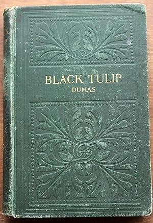 The Black Tulip: Dumas, Alexandre