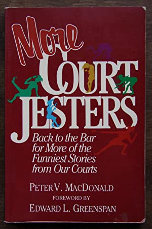 More Court Jesters Back to the Bar for More of the Funniest Stories from Our Courts