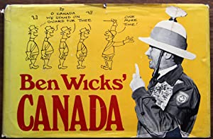 Ben Wicks' Canada (SIGNED, Ben Wicks on Mutual Funds, Ben Wicks' Born to Read and Write, Ben Wick...