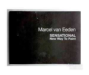 Marcel van Eeden: SENSATIONAL NEW WAY TO: Van Eeden, Marcel: