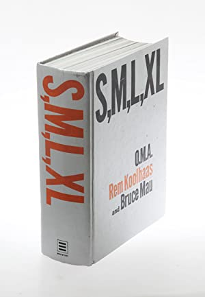 S,M, L, XL. O.M.A. (Small, Medium, Large,: Koolhaas, Rem &