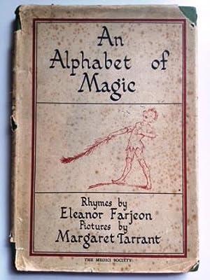 An Alphabet of Magic: Farjeon, Eleanor