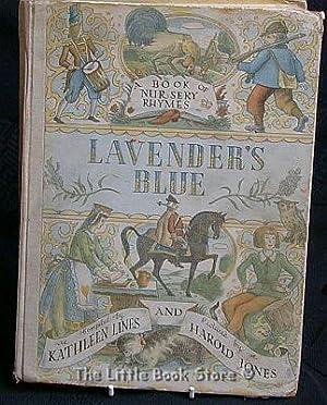 Lavender's Blue - a book of nursery: Lines, Kathleen