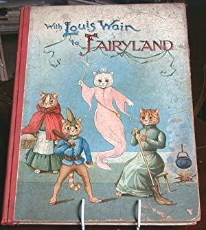 With Louis Wain to Fairyland: Chesson, Nora /