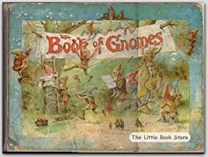 The Book Of Gnomes: Weatherly, Frederic Edward