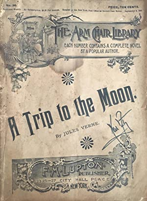 Trip to the Moon: ARMSTRONG, NEIL.) VERNE,