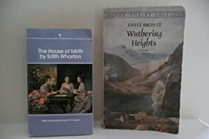 The House of Mirth; and Wuthering Heights: Wharton, Edith; and