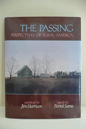 The Passing: Perspectives of Rural America