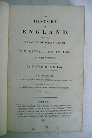 The History of England from the Invasion of Julius Caesar to the Revolution in 1688in Eight Volumes...