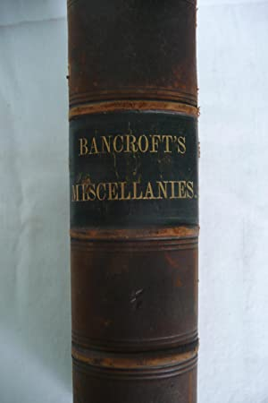 Literary and Historical Miscellanies: Bancroft, George