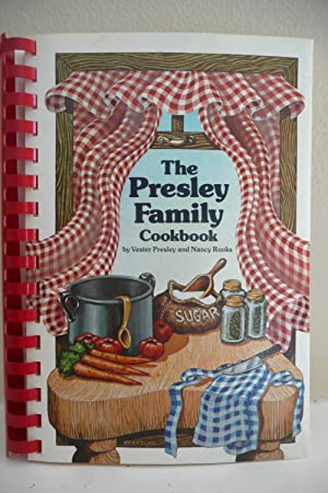 The Presley Family Cookbook: Presley, Vester; and
