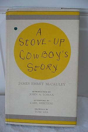 A Stove-Up Cowboy's Story: McCauley, James Emmit