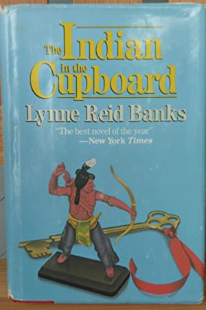 The Indian in the Cupboard: Banks, Lynne Reid