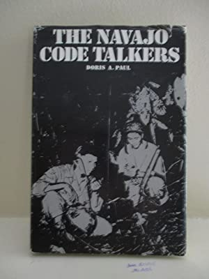 The Navajo Code Talkers: Paul, Doris A.