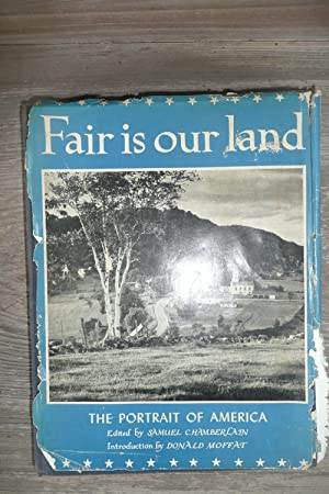 Fair is our Land,The Portrait of America