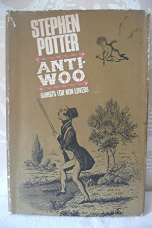 Anti-Woo, Gambits for Non-Lovers: Potter, Stephen